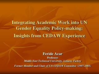 Integrating Academic Work into UN Gender Equality Policy-making: Insights from CEDAW Experience