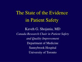 The State of the Evidence  in Patient Safety