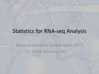 Statistics for RNA- seq Analysis