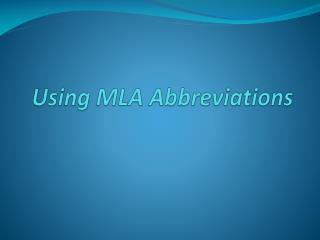 Using MLA  Abbreviations