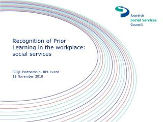 Recognition of Prior Learning in the workplace: social services