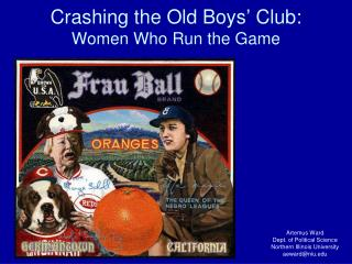 Crashing the Old Boys' Club: Women Who Run the Game