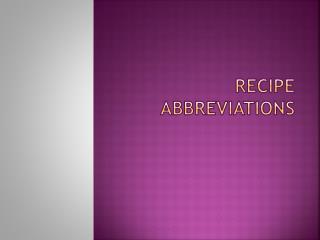 Recipe Abbreviations