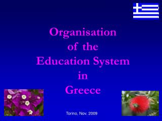 Organisation  of the  E ducation  S ystem in  Greece