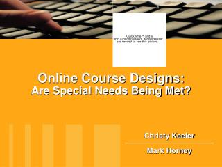 Online Course Designs: Are Special Needs Being Met?