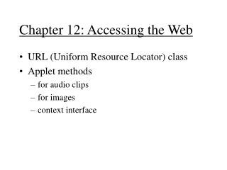 Chapter 12: Accessing the Web