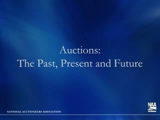 Auctions: The Past, Present and Future