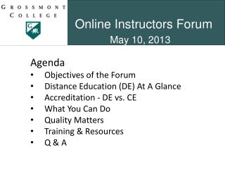 Online Instructors Forum May 10, 2013