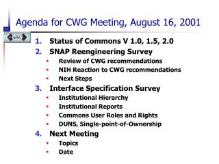 Agenda for CWG Meeting, August 16, 2001