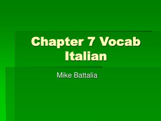 Chapter 7 Vocab Italian