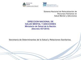 Sistema Nacional de Relocalización de Recursos Humanos en  Salud Mental y Adicciones