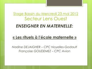 Stage Bassin du Mercredi 23 mai 2012   Secteur Lens Ouest