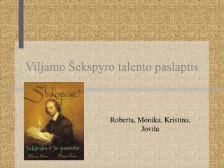 Viljamo Šekspyro talento paslaptis