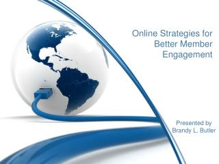 Online Strategies for Better Member Engagement