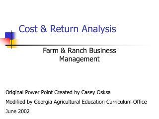 Cost & Return Analysis