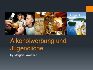 Alkoholwerbung  und  Jugendliche