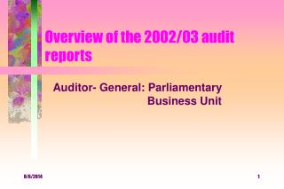 Overview of the 2002/03 audit reports