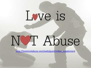 L  ve  is  N  T Abuse