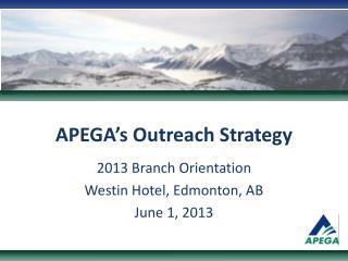 APEGA's Outreach Strategy