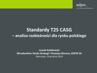 Standardy T2S CASG  – analiza rozbieżności dla rynku polskiego