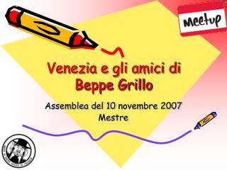 Venezia e gli amici di Beppe Grillo