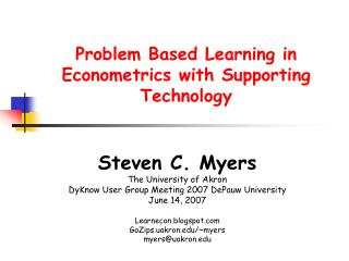 Problem Based Learning in Econometrics with Supporting Technology