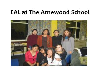 EAL at The Arnewood School
