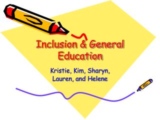 Inclusion  General Education