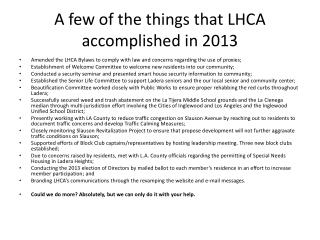 A few of the things  that LHCA accomplished  in 2013
