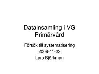 Datainsamling i VG Primärvård