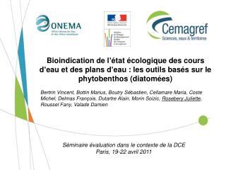 Séminaire évaluation dans le contexte de la DCE Paris, 19-22 avril 2011