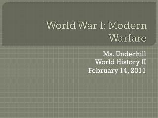 World War I: Modern Warfare