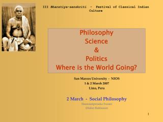 Philosophy Science & Politics Where is the World Going?
