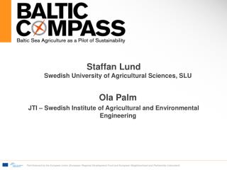 Staffan Lund Swedish University of Agricultural Sciences, SLU Ola Palm