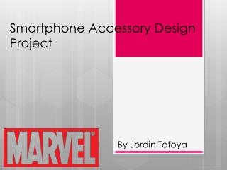 Smartphone Accessory Design Project
