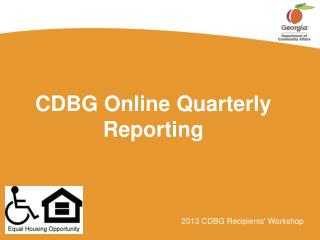 CDBG  Online Quarterly Reporting