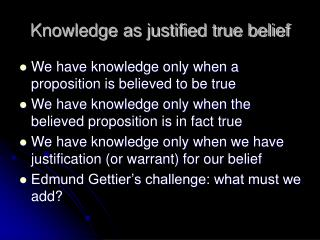 Knowledge as justified true belief