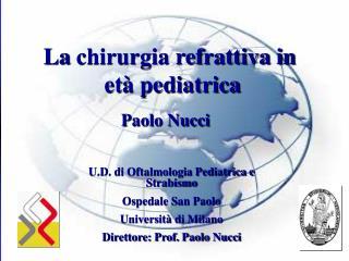 La chirurgia refrattiva in  età pediatrica