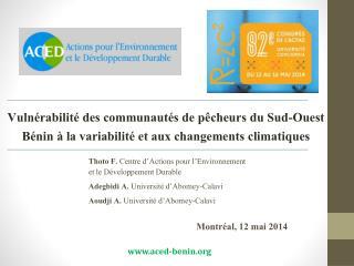 Thoto F.  Centre d'Actions pour l'Environnement et le Développement Durable