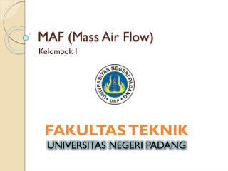 MAF (Mass Air Flow)