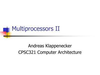 Multiprocessors II