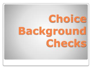 Choice  Background  Checks