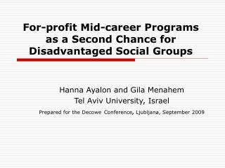 For-profit Mid-career Programs as a Second Chance for Disadvantaged Social Groups