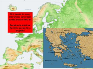 First people to move into Greece came from Turkey around 3000 BC