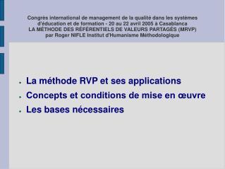 La méthode RVP et ses applications Concepts et conditions de mise en œuvre Les bases nécessaires