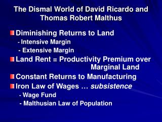 The Dismal World of David Ricardo and  Thomas Robert Malthus