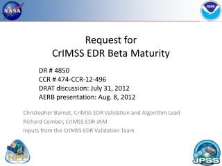 Request for CrIMSS EDR Beta Maturity