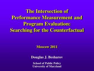 Douglas J. Besharov School of Public Policy University of Maryland