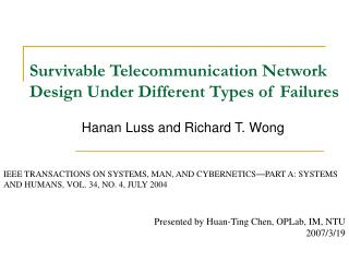 Survivable Telecommunication Network Design Under Different Types of Failures