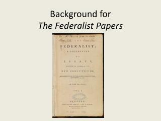 Background for The Federalist Papers